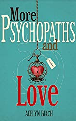 More Psychopaths and Love (English Edition)