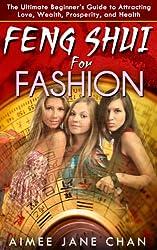Feng Shui for Fashion (Feng Shui For Women Book 3) (English Edition)