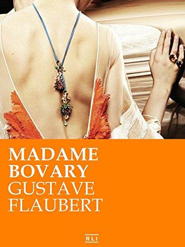 Madame Bovary. Ed. Integrale italiana (RLI CLASSICI) di Gustave Flaubert