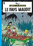 Johan et Pirlouit, tome 12 - Le pays maudit