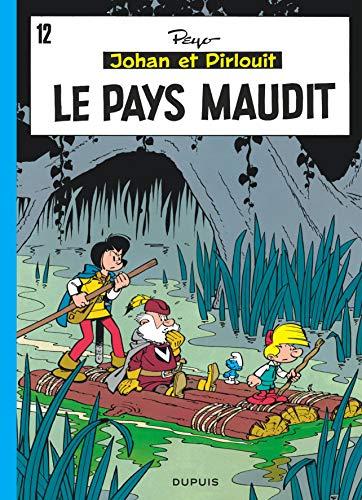 Johan et Pirlouit, tome 12 : Le pays maudit par Peyo