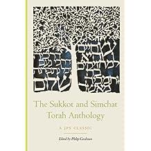 The Sukkot and Simhat Torah Anthology (The JPS Holiday Anthologies) (English Edition)
