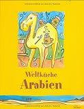Weltküche Arabien -