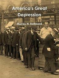 America's Great Depression by Murray N. Rothbard (2011-11-14)