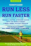 Runners World Run Less, Run Faster: Become a Faster, Stronger Runner with the Revolutionary 3-Runs-A-Week Training Program