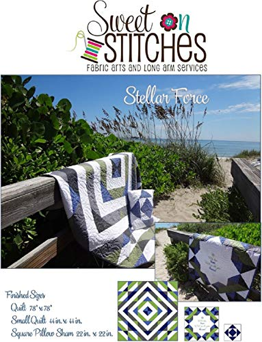 Stellar Force: Quilt Pattern from Sweet on Stitches (Stellar Quilts Book 2) (English Edition)