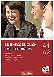 Business English for Beginners - Neue Ausgabe: A1-A2 - Kursbuch mit CDs und Phrasebook