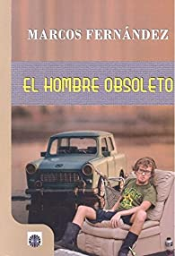 El hombre obsoleto par  Marco A. Marcos Fernández