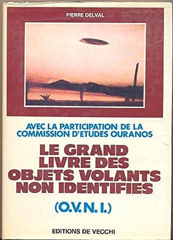 Le grand livre des objets volants non identifiés (O.V.N.I.)