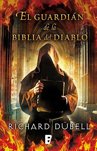 El guardián de la Biblia del Diablo por Richard Dubell