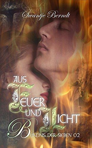 Buchseite und Rezensionen zu 'Aus Feuer und Licht: Bündnis der Sieben 02' von Swantje Berndt