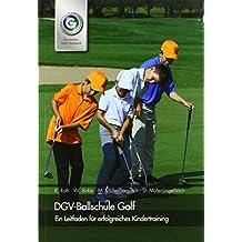 DGV-Ballschule Golf: Ein Leitfaden für erfolgreiches Kindertraining