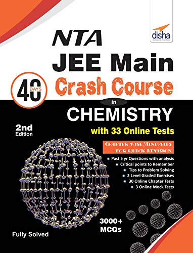 NTA JEE Main 40 Days Crash Course in Chemistry with 33 Online Test Series