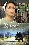 Rebeccas Choice PB (The Adams County Trilogy)