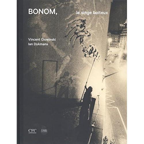 Bonom: Le Singe Boiteux by Vincent Glowinski (2014-08-18)