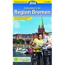 Bremen/Radwandern in der Region: Radwanderkarte 1:60.000