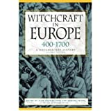 [( Witchcraft in Europe, 400-1700: A Documentary History )] [by: Alan Charles Kors] [Dec-2000]