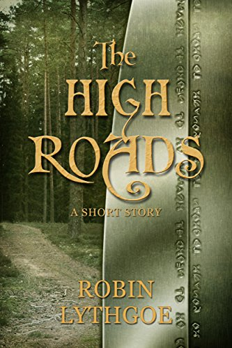 the-high-roads-a-short-fantasy-story