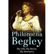 Philomena Begley: My Life, My Music, My Memories