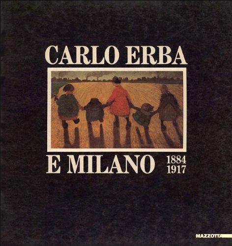 carlo-erba-e-milano-1884-1917-catalogo-della-mostra-a-milano-palazzo-della-permanente-1984-1985
