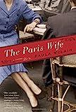 The Paris Wife: A Novel by Paula McLain (2011-02-22)