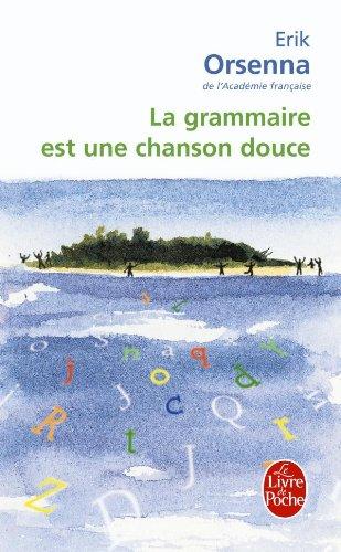 """<a href=""""/node/10682"""">La grammaire est une chanson douce</a>"""