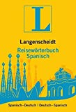 Langenscheidt Reisewörterbuch Spanisch: Spanisch-Deutsch/Deutsch-Spanisch (Langenscheidt Reisewörterbücher)