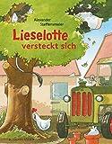 Lieselotte versteckt sich von Alexander Steffensmeier (13. August 2012) Gebundene Ausgabe