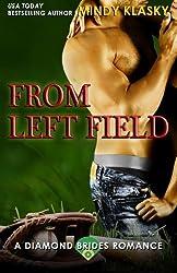 From Left Field (Diamond Brides) (Volume 7) by Mindy Klasky (2014-08-30)