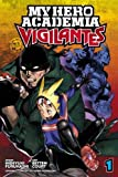 My Hero Academia 1: Vigilantes: Volume 1