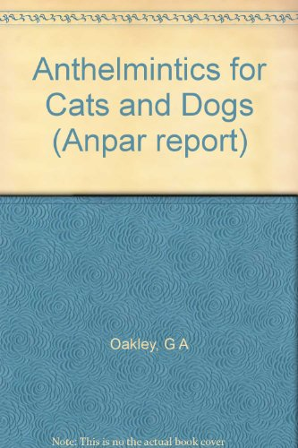 Anthelmintics for Cats and Dogs