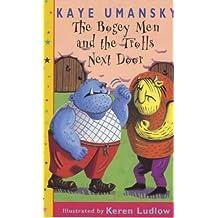 The Bogey Men And The Trolls Next Door: The Bogeys And The Trolls Next Door (Dolphin Paperbacks) by Kaye Umansky (2000-03-02)
