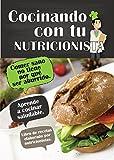 Cocinando con tu nutricionista
