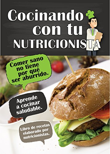 Cocinando con tu nutricionista por Roberto Oliver Bolívar