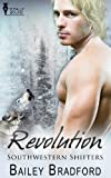 Revolution (Southwestern Shifters Series Book 7)