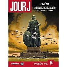 Jour J T14 - Oméga