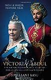 Victoria & Abdul (film tie-in): The Extraordinary True Story of the Queen's Closest Confidant