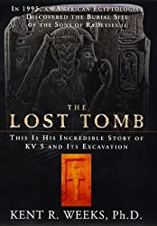 The Lost Tomb by Kent R. Weeks (1998-10-02)