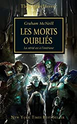 The Horus Heresy, tome 18 : Les morts oubliés - La Vérité est à l'intérieur