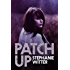 Patch Up (Patch Up Series Book 1)