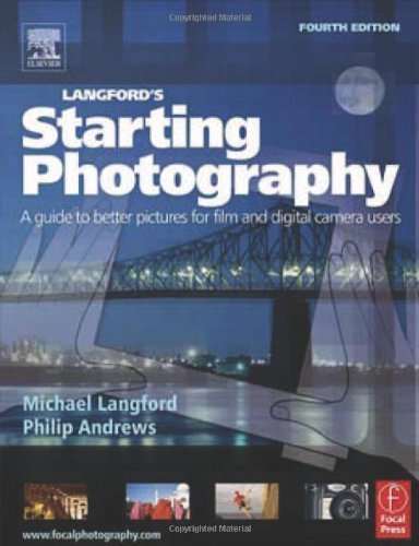 Adobe Bundle: Langford's Starting Photography: A guide to better pictures for film and digital camera users 4th edition by Andrews, Philip, Langford, Michael (2005) Paperback
