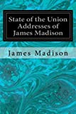 State of the Union Addresses of James Madison