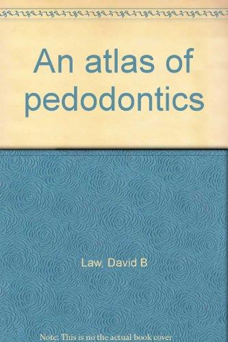 An Atlas Of Pedodontics.