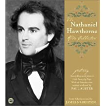 The Nathaniel Hawthorne Audio Collection by Nathaniel Hawthorne (2003-04-01)