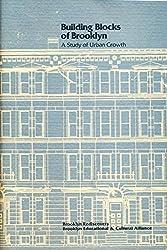 Building blocks of Brooklyn: A study of urban growth by David Ment (1979-08-02)