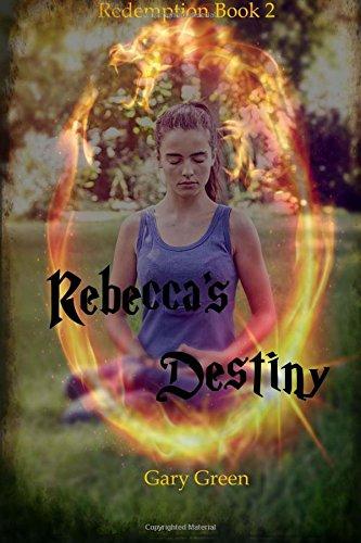 Rebecca's Destiny: Volume 2 (Redemption)
