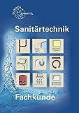 Fachkunde Sanitärtechnik: Fachstufen by Siegfried Blickle (2014-11-18)