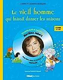 Best Livre pour les hommes - Le Vieil Homme qui faisait danser les saisons: Review