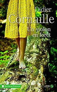 Un violon en forêt par Cornaille