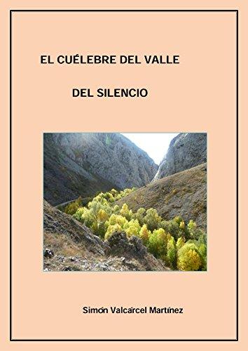 El cuélebre del Valle del Silencio (Spanish Edition)